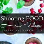 Shooting Food Videos 101